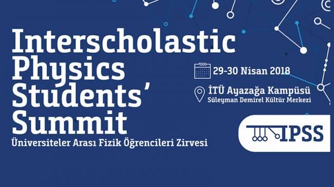 Türkiye'nin ilk Okullar Arası Fizik Öğrencileri Zirvesi karşınızda!